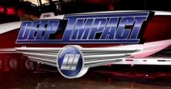 2013 - Deep Impact - 399 LS