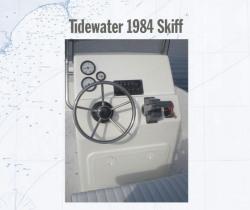 2012 - Tidewater Boats - Tidewater Skiff 1984